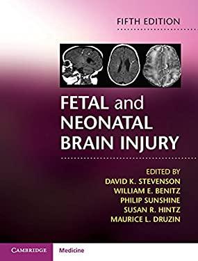 Fetal and Neonatal Brain Injury