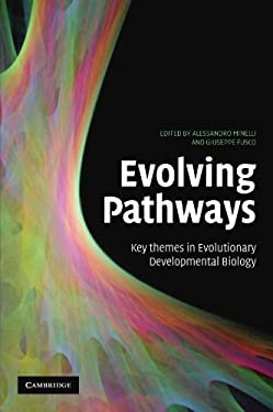 Evolving Pathways: Key Themes in Evolutionary Developmental Biology