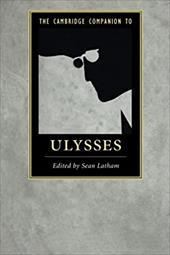 The Cambridge Companion to Ulysses (Cambridge Companions to Literature) 22987591