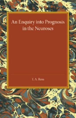 Enquiry into Prognosis in the Neurosis