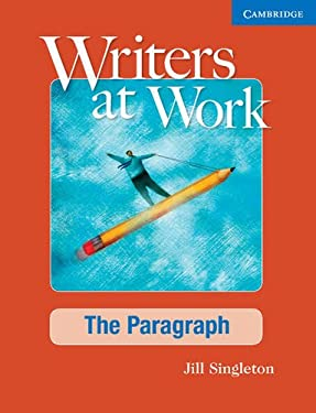Writers at Work: The Paragraph Student's Book and Writing Skills Interactive Pack