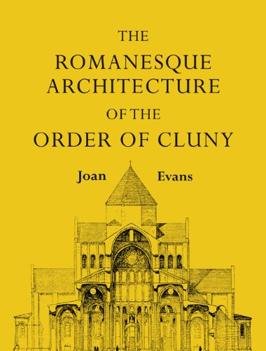 The Romanesque Architecture of the Order of Cluny 9781107601383