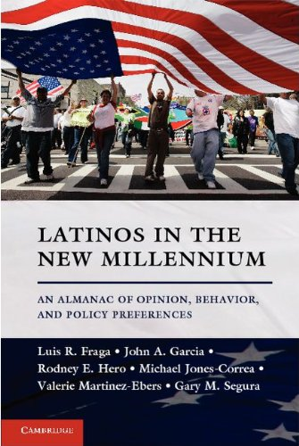 Latinos in the New Millennium: An Almanac of Opinion, Behavior, and Policy Preferences 9781107638730