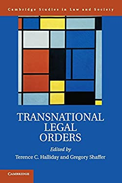 Transnational Legal Orders (Cambridge Studies in Law and Society)