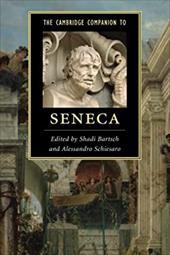 The Cambridge Companion to Seneca (Cambridge Companions to Literature) 22534719