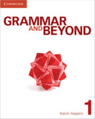 Grammar and Beyond Level 1 Student's Book and Writing Skills Interactive Pack