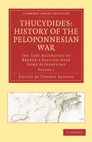 Thucydides: History of the Peloponnesian War: The Text According to Bekker's Edition with Some Alterations 9781108011877