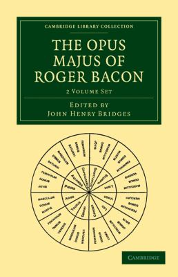 The Opus Majus of Roger Bacon 2 Volume Paperback Set