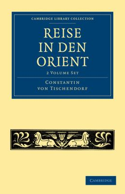 Reise in Den Orient 2 Volume Set 9781108014786