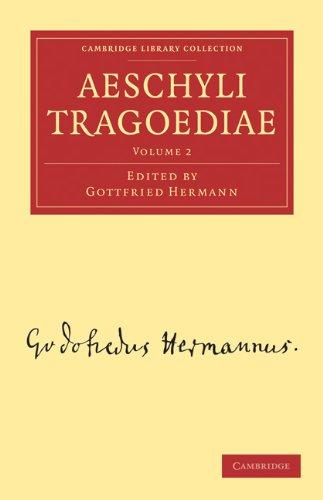 Aeschyli Tragoediae 9781108016223