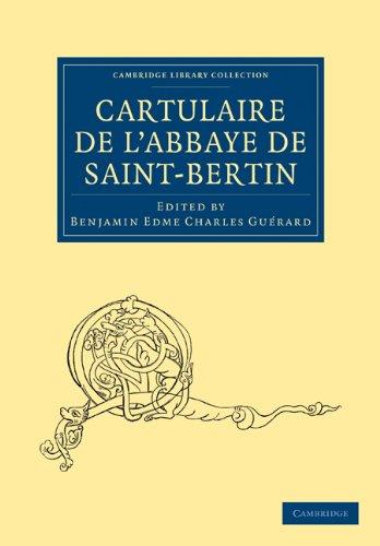 Cartulaire de L'Abbaye de Saint-Bertin 9781108019439