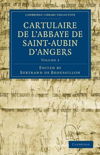 Cartulaire de L'Abbaye de Saint-Aubin D'Angers 9781108019989