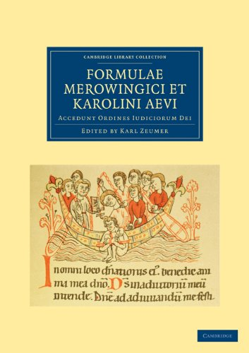 Formulae Merowingici Et Karolini Aevi: Accedunt Ordines Iudiciorum Dei 9781108021364