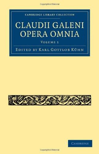 Claudii Galeni Opera Omnia 9781108028264