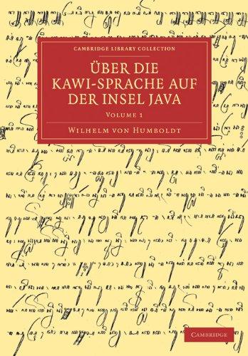 Uber Die Kawi-Sprache Auf Der Insel Java 9781108031530