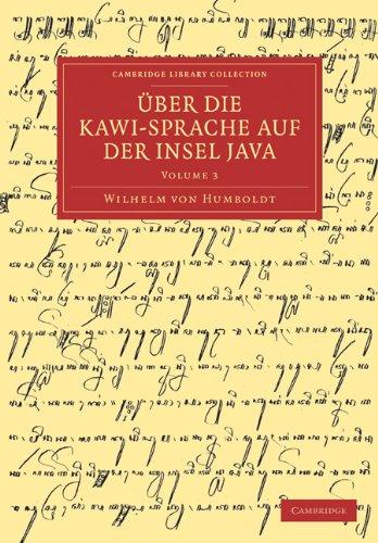 Uber Die Kawi-Sprache Auf Der Insel Java 9781108031554
