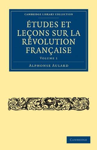 Etudes Et Lecons Sur La Revolution Francaise 9781108034975
