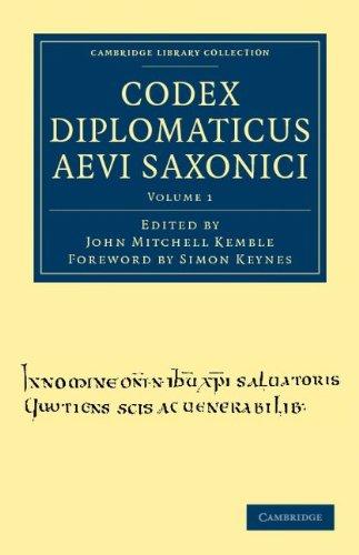 Codex Diplomaticus Aevi Saxonici 9781108035859