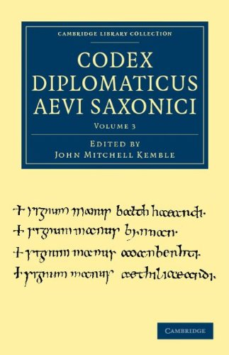 Codex Diplomaticus Aevi Saxonici 9781108035873