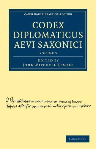 Codex Diplomaticus Aevi Saxonici 9781108035897