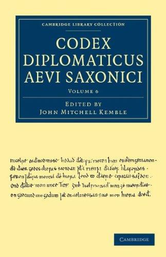 Codex Diplomaticus Aevi Saxonici 9781108035903