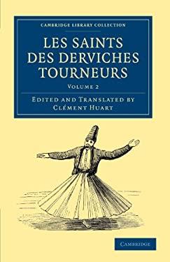Les Saints Des Derviches Tourneurs 9781108042338
