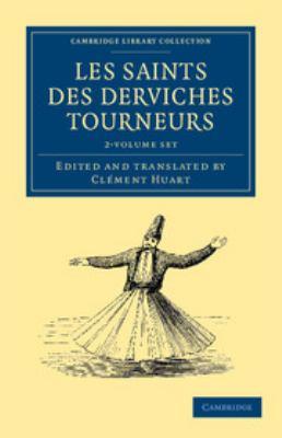 Les Saints Des Derviches Tourneurs 2 Volume Paperback Set 9781108042345