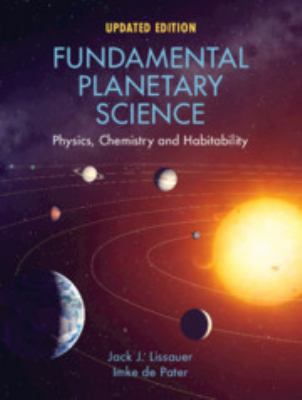 Fundamental Planetary Science, Updated Edition: Physics, Chemistry and Habitability