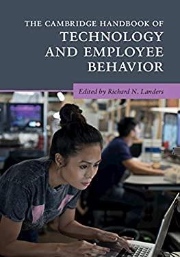The Cambridge Handbook of Technology and Employee Behavior (Cambridge Handbooks in Psychology)