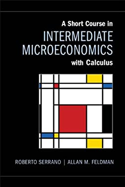 A Short Course in Intermediate Microeconomics with Calculus 9781107623767