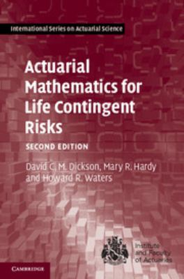Actuarial Mathematics for Life Contingent Risks 9781107044074