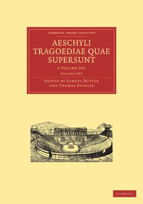 Aeschyli Tragoediae Quae Supersunt 4 Volume Paperback Set 9781108013024