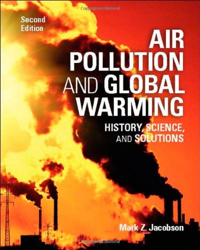 Air Pollution and Global Warming: History, Science, and Solutions 9781107691155