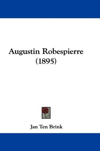 Augustin Robespierre (1895) 9781104619909