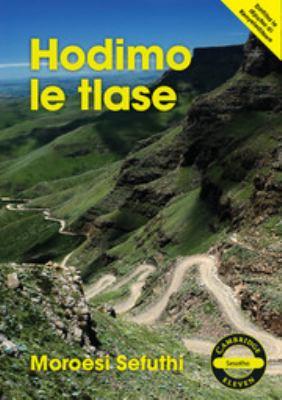 Cambridge 11: Hodimo Le Tlase Sesotho Novel 9781107651609