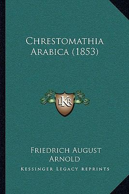 Chrestomathia Arabica (1853) 9781104712730