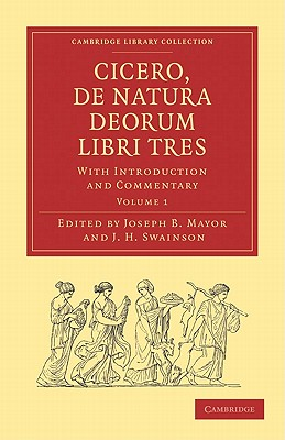 Cicero, de Natura Deorum Libri Tres 3 Volume Set: With Introduction and Commentary 9781108011006