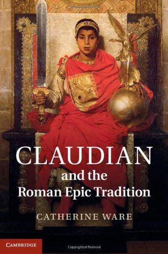 Claudian and the Roman Epic Tradition 9781107013438