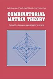 Combinatorial Matrix Theory 21153222