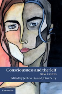 Consciousness and the Self: New Essays 9781107000759