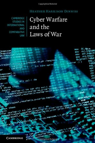 Cyber Warfare and the Laws of War 9781107011083
