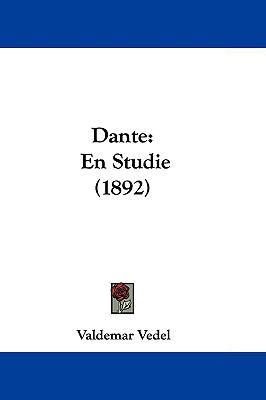 Dante: En Studie (1892) 9781104695538