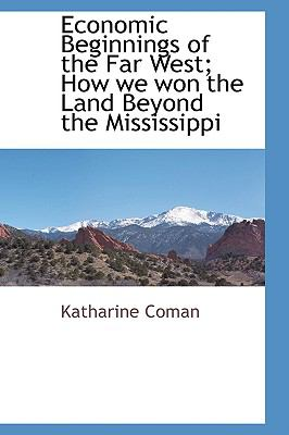 The development of the west beyond the mississippi