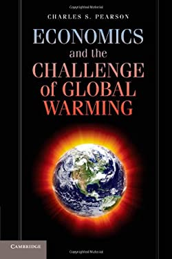 Economics and the Challenge of Global Warming 9781107649071