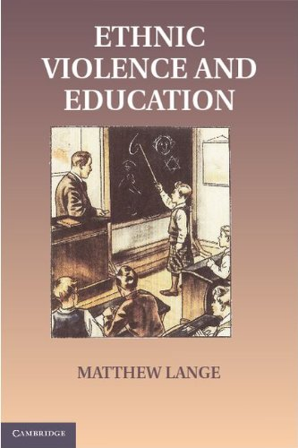 Educations in Ethnic Violence: Identity, Educational Bubbles, and Resource Mobilization 9781107602373