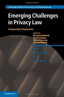 Emerging Challenges in Privacy Law: Comparative Perspectives 9781107041677
