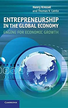 Entrepreneurship in the Global Economy: Engine for Economic Growth 9781107019768
