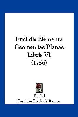 Euclidis Elementa Geometriae Planae Libris VI (1756) 9781104945039