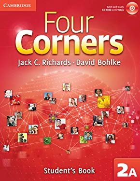 Four Corners Level 2 Student's Book a with Self-Study CD-ROM and Online Workbook a Pack [With CDROM and Workbook] 9781107680494