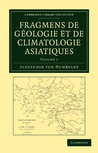 Fragmens de G Ologie Et de Climatologie Asiatiques 9781108049429